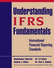 Understanding IFRS Fundamentals - International Financial Reporting Standards ebook by Kobo.Web.Store.Products.Fields.ContributorFieldViewModel