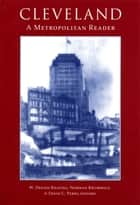 Cleveland ebook by Norman Krumholz,W. Dennis Keating,David C. Perry