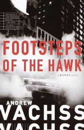 Footsteps of the Hawk ebook by Andrew Vachss