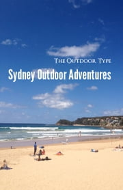 Sydney Outdoor Adventures ebook by David Rutter