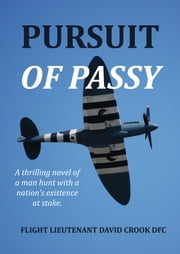 Pursuit of Passy ebook by David Moore Crook