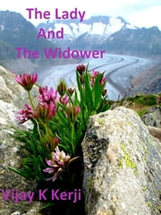 The Lady And The Widower ebook by Vijay K Kerji
