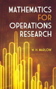 Mathematics for Operations Research ebook by W. H. Marlow