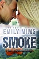 Smoke ebook by Emily Mims