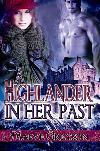 A Highlander in Her Past ebook by Maeve  Greyson