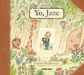 Yo, Jane ebook by Patrick McDonnell