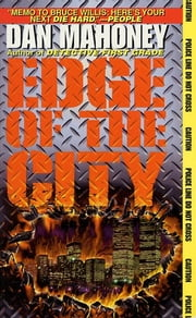 The Edge Of The City ebook by Dan Mahoney