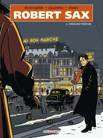 Robert Sax T02 - Paradis perdus ebook by Rodolphe,Louis Alloing