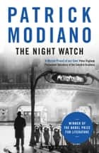 The Night Watch ebook by Patrick Modiano