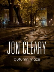 Autumn Maze ebook by Jon Cleary
