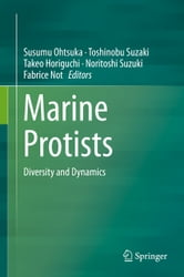 Marine Protists - Diversity and Dynamics ebook by