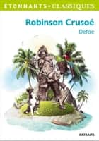 Robinson Crusoé ebook by Daniel Defoe, Petrus Borel