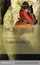 Coriolanus ebook by William Shakespeare, Lee Bliss, Bridget Escolme