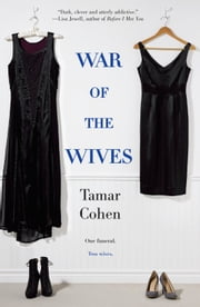 War of the Wives ebook by Tamar Cohen