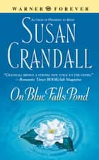 On Blue Falls Pond ebook by Susan Crandall