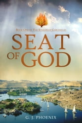 Seat of God ebook by G. J. Phoenix