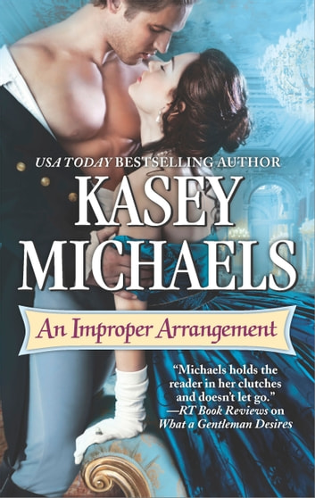 An Improper Arrangement ebook by Kasey Michaels