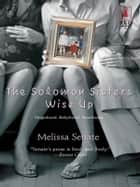 The Solomon Sisters Wise Up ebook by Melissa Senate