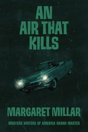 An Air That Kills ebook by Margaret Millar