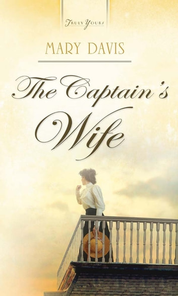 The Captain's Wife ebook by Mary Davis