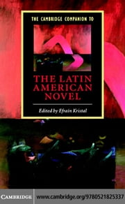 The Cambridge Companion to the Latin American Novel ebook by Kristal, Efran