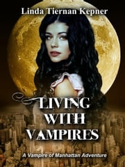 Living with Vampires ebook by Linda Tiernan Kepner