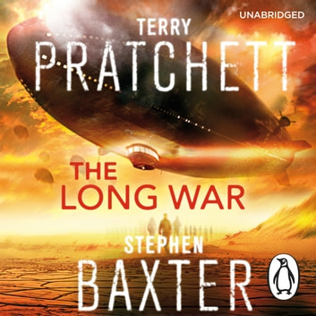The Long War - (Long Earth 2) audiobook by Stephen Baxter,Terry Pratchett