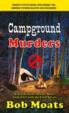 Campground Murders ebook by Bob Moats