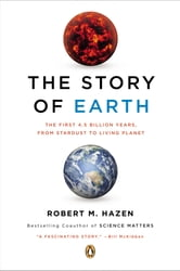 The Story of Earth - The First 4.5 Billion Years, from Stardust to Living Planet ebook by Robert M. Hazen