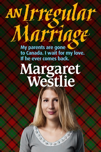 An Irregular Marriage ebook by Margaret A. Westlie