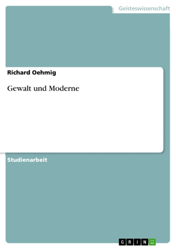 Gewalt und Moderne ebook by Richard Oehmig