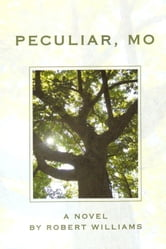 Peculiar, MO ebook by Robert Williams