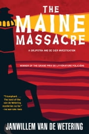 Maine Massacre ebook by Janwillem Van De Wetering