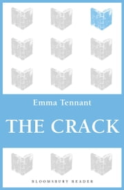 The Crack ebook by Emma Tennant