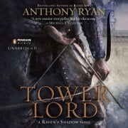 Tower Lord audiobook by Anthony Ryan