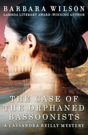 The Case of the Orphaned Bassoonists ebook by Barbara Wilson
