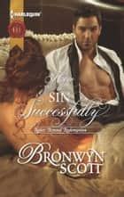 How to Sin Successfully ebook by Bronwyn Scott