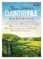 John Craven's Countryfile Handbook ebook by John Craven