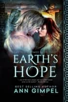 Earth's Hope - Earth Reclaimed, #3 ebook by Ann Gimpel
