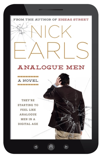 Analogue Men ebook by Nick Earls