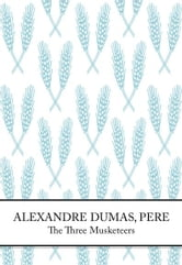 The Three Musketeers ebook by Alexandre Dumas [Pere]