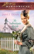 The Substitute Bride ebook by Janet Dean