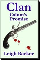 Episode 9: Calum's Promise ebook by Leigh Barker