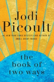 The Book of Two Ways - A Novel ekitaplar by Jodi Picoult