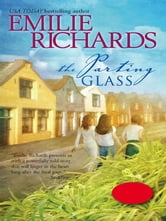 The Parting Glass ebook by Emilie Richards