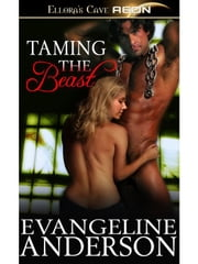 Taming the Beast ebook by Evangeline Anderson