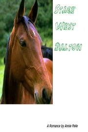Stage West: Dalton ebook by Annie Pelle