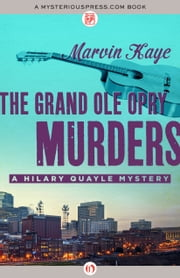 The Grand Ole Opry Murders ebook by Marvin Kaye
