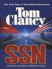 SSN - A Strategy Guide to Submarine Warfare ebook by Tom Clancy