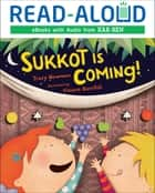 Sukkot Is Coming! ebook by Tracy Newman, Book Buddy Digital Media
